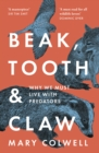 Beak, Tooth and Claw: Living with Predators in Britain - eBook