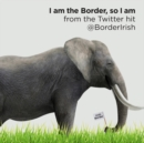 I Am the Border, So I Am - eAudiobook