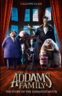 The Addams Family: The Story of the Movie : Movie Tie-in - Book