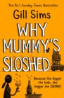 Why Mummy's Sloshed - eBook
