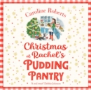 Christmas at Rachel's Pudding Pantry - eAudiobook