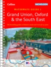 Grand Union, Oxford and the South East : Waterways Guide 1 - Book