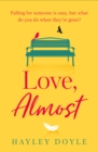 Love, Almost