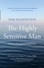 The Highly Sensitive Man - Book