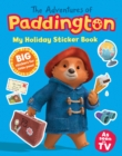 The Adventures of Paddington: My Holiday Sticker Book - Book
