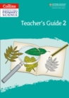 International Primary Science Teacher's Guide: Stage 2 - Book