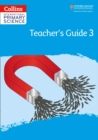 International Primary Science Teacher's Guide: Stage 3 - Book
