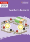 International Primary Science Teacher's Guide: Stage 4 - Book