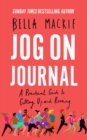 Jog on Journal: A Practical Guide to Getting Up and Running - eBook