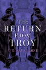 The Return from Troy (The Troy Quartet, Book 4) - eBook