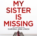 My Sister is Missing - eAudiobook