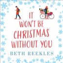 It Won't be Christmas Without You - eAudiobook