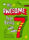 My Awesome Year being 7 - Book