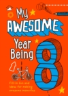 My Awesome Year being 8 - Book