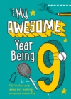 My Awesome Year being 9 - Book