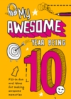 My Awesome Year being 10 - Book