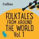 Folktales From Around the World Vol 1 : For Ages 7-11 - eAudiobook
