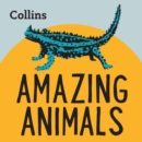 Amazing Animals : For Ages 7-11 - eAudiobook