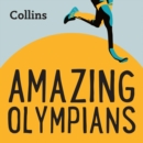 Amazing Olympians : For Ages 7-11 - eAudiobook