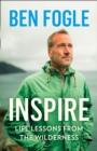 Inspire : Life Lessons from the Wilderness - Book