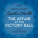 The Affair at the Victory Ball : A Hercule Poirot Short Story - eAudiobook