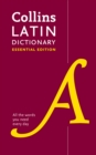 Latin Essential Dictionary : All the Words You Need, Every Day - Book