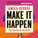 Make it Happen: How to be an Activist - eAudiobook