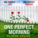 One Perfect Morning - eAudiobook