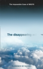 The Disappearing Act : The Impossible Case of Mh370 - Book