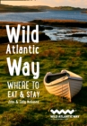 Wild Atlantic Way : Where to Eat and Stay - Book