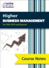 Higher Business Management Course Notes (second edition) : Revise for Sqa Exams - Book