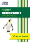 Higher Geography Course Notes (second edition) : For Curriculum for Excellence Sqa Exams - Book