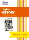 Higher History Course Notes (second edition) : Revise for Sqa Exams - Book