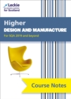 Higher Design and Manufacture Course Notes (second edition) : For Curriculum for Excellence Sqa Exams - Book