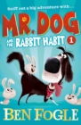 Mr. Dog and the Rabbit Habit - Book