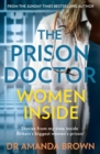 The Prison Doctor: Women Inside - Book