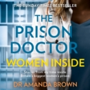 The Prison Doctor: Women Inside - eAudiobook