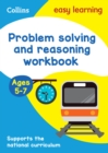 Problem Solving and Reasoning Workbook Ages 5-7 : Ideal for Home Learning - Book