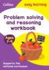 Problem Solving and Reasoning Workbook Ages 7-9 : Ideal for Home Learning - Book