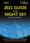 2021 Guide to the Night Sky : Bestselling Month-by-Month Guide to Exploring the Skies Above Britain and Ireland - Book