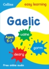 Easy Learning Gaelic Age 5-7 : Prepare for School with Easy Home Learning - Book
