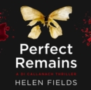 Perfect Remains - eAudiobook