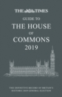 The Times Guide to the House of Commons 2019 : The Definitive Record of Britain's Historic 2019 General Election - Book