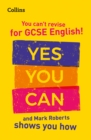 You can't revise for GCSE 9-1 English! Yes you can, and Mark Roberts shows you how : Ideal for Home Learning, 2021 Assessments and 2022 Exams - Book