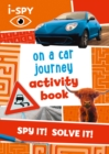 i-SPY On a Car Journey Activity Book - Book
