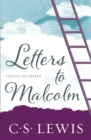 Letters to Malcolm : Chiefly on Prayer - Book