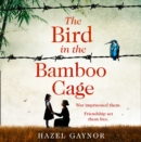 The Bird in the Bamboo Cage - eAudiobook