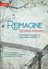 Reimagine Key Stage 3 English - Book