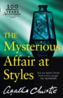 The Mysterious Affair at Styles : The 100th Anniversary Edition - Book