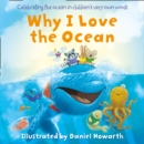 Why I Love the Ocean - Book